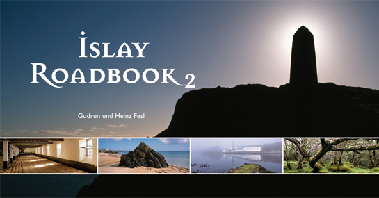 Gudrun und Heinz Fesl: Islay Roadbook Band 2