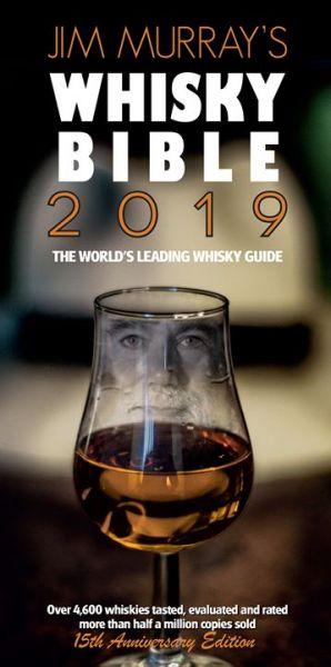 Jim Murray's Whisky Bible 2019 (handsigniert vom Autor)